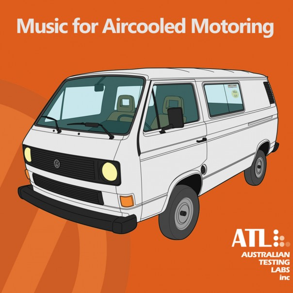 Australian Testing Labs Inc. - Music For Aircooled Motoring