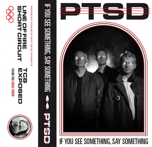 PTSD - If You See Something, Say Something