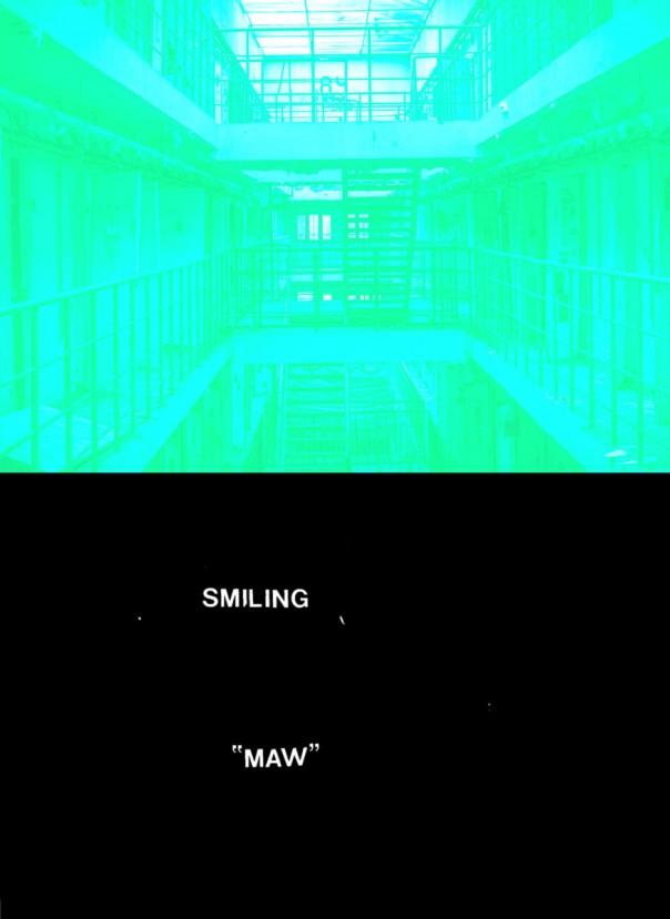 Smiling - Maw