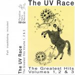 The UV Race - Greatest Hits Volumes 1, 2 & 3