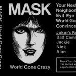 Mask - World Gone Crazy