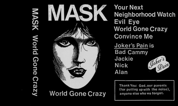 Mask - World Gone Crazy