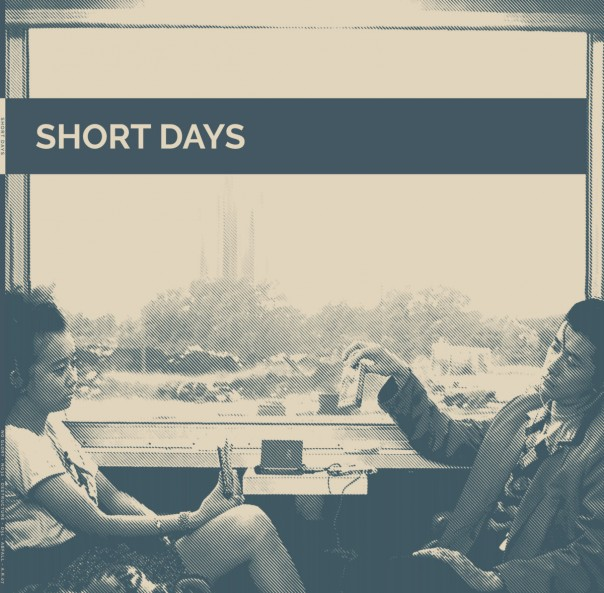 Short Days - Short Days