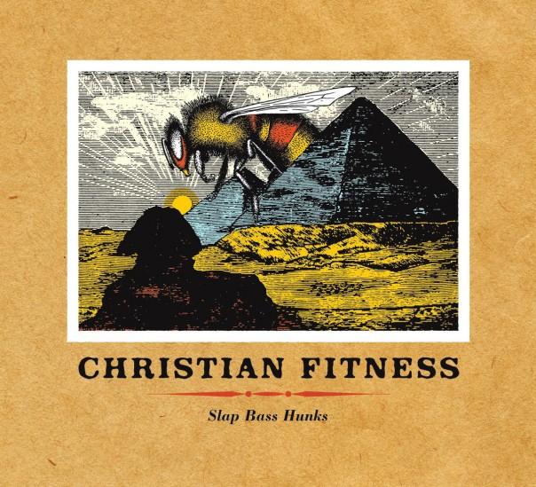 Christian Fitness - Slap Bass Hunks