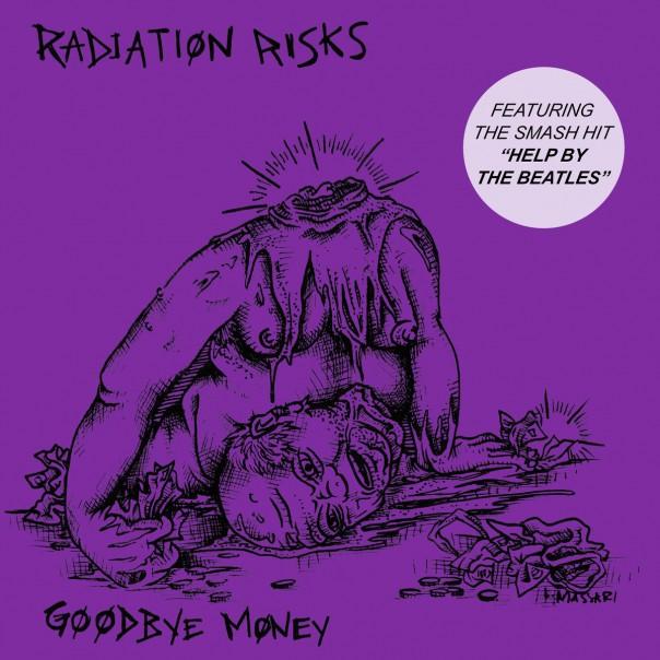 Radiation Risks - Goodbye Money