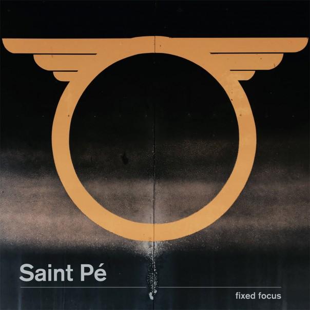 Saint Pé - Fixed Focus