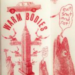 Warm Bodies - Eat Snot & Rot
