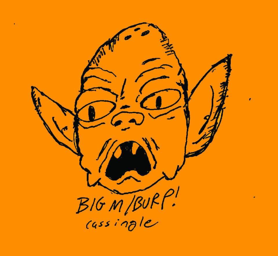 Big M & Burp! - Split Cassingle