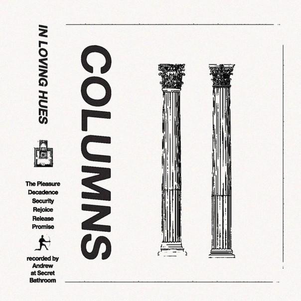 Columns - In Loving Hues