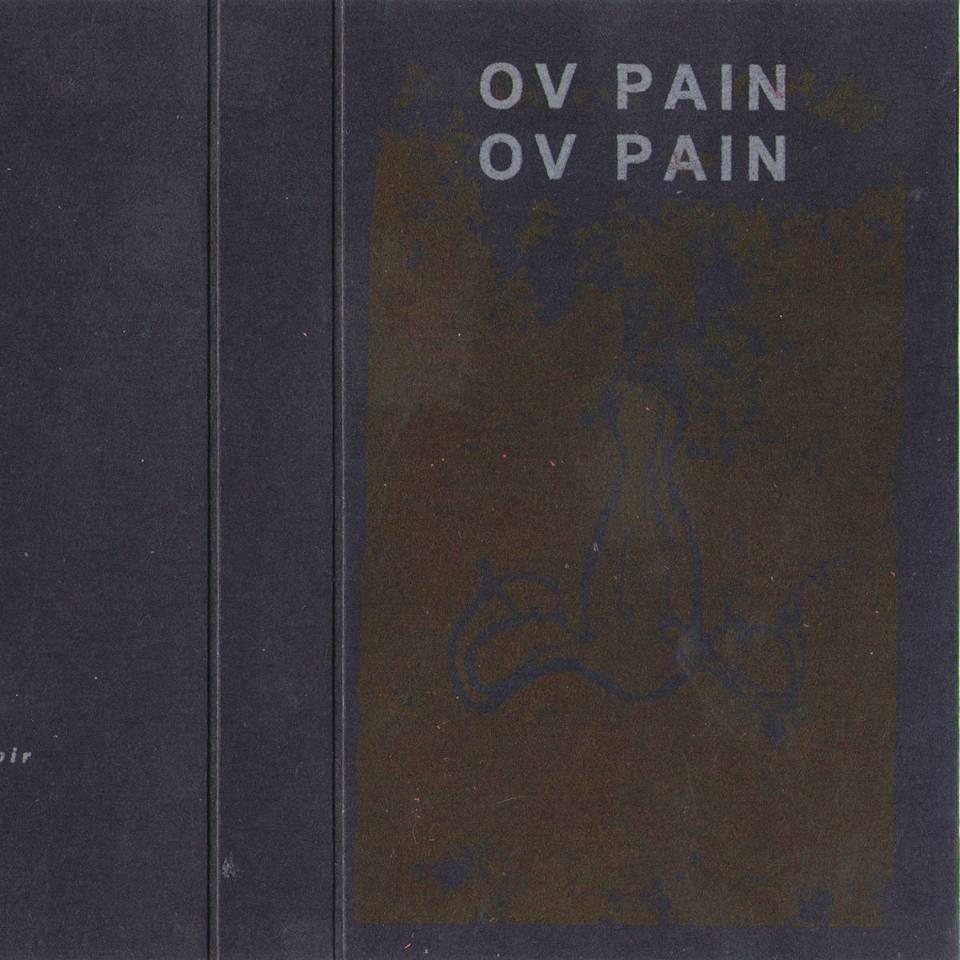 Ov Pain - Ov Pain