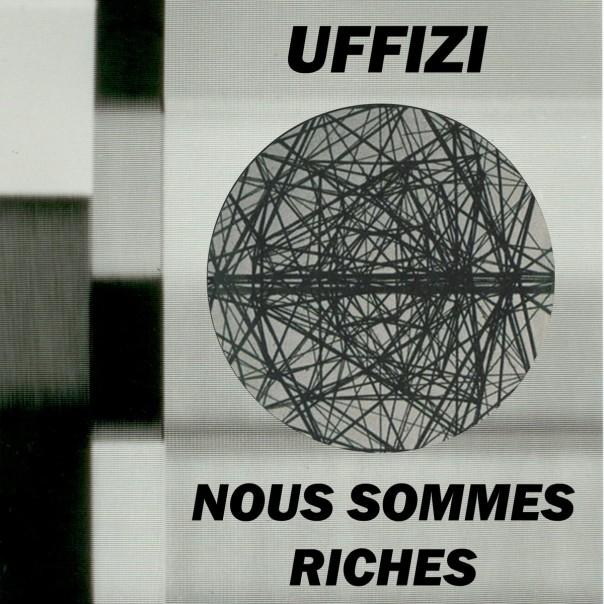 Uffizi - Nous Sommes Riches