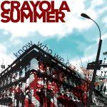 Crayola Summer - IKnow Who We Are / Winter Addendum
