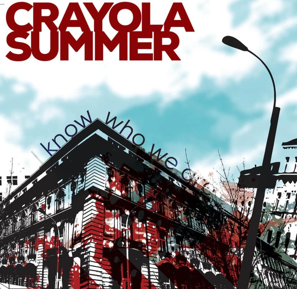 Crayola Summer - I Know Who We Are / Winter Addendum