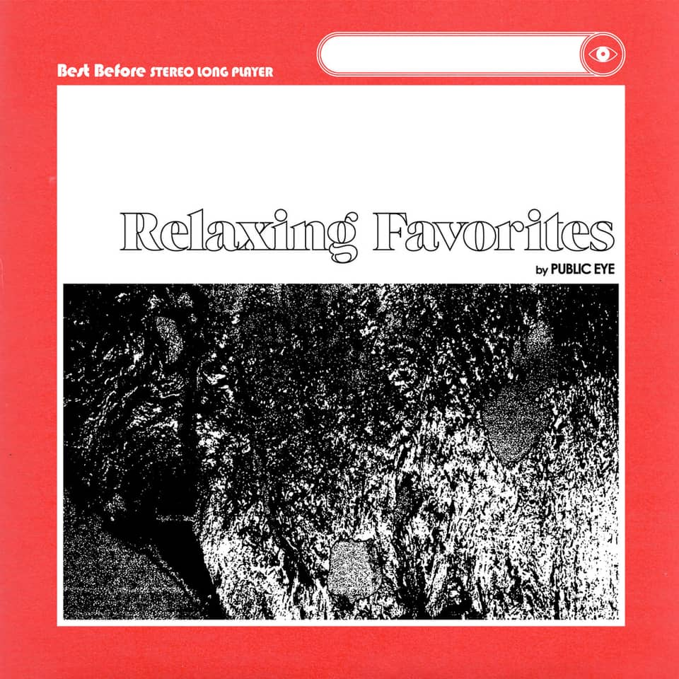 Public Eye - Relaxing Favorites