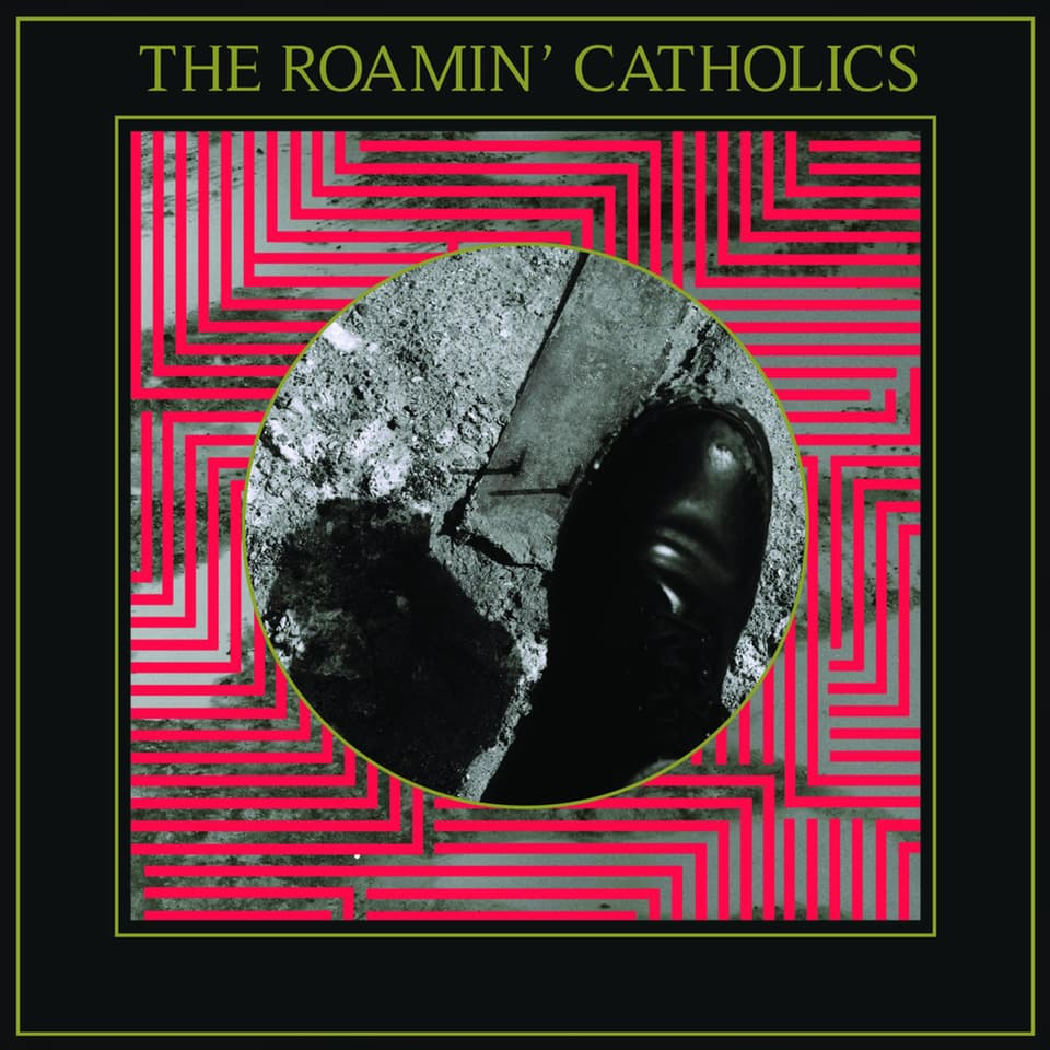 The Roamin' Catholics - The Roamin' Catholics