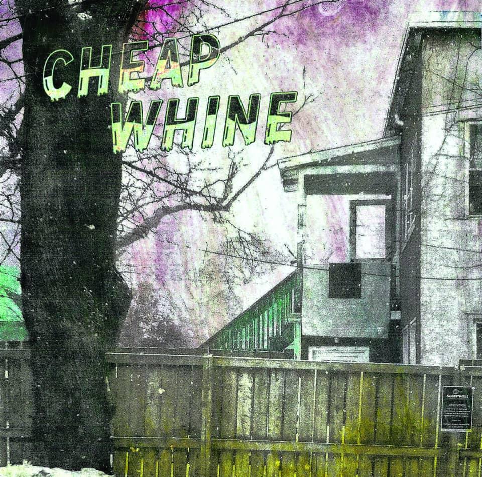 Cheap Whine - Cheap Whine