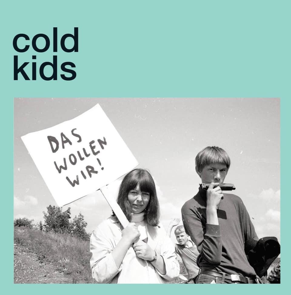 """Cold Kids - Das Wollen Wir 7"""""""