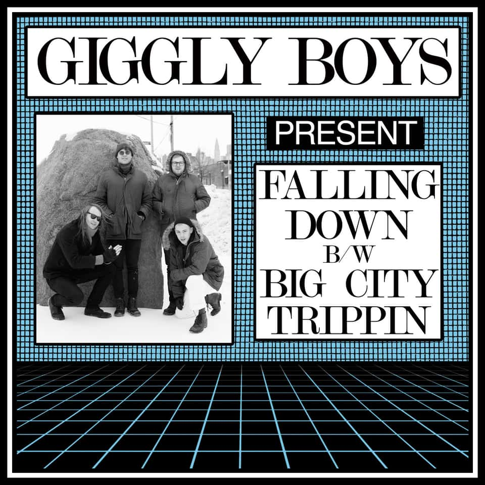 Giggly Boys - Falling Down / Big City Trippin'