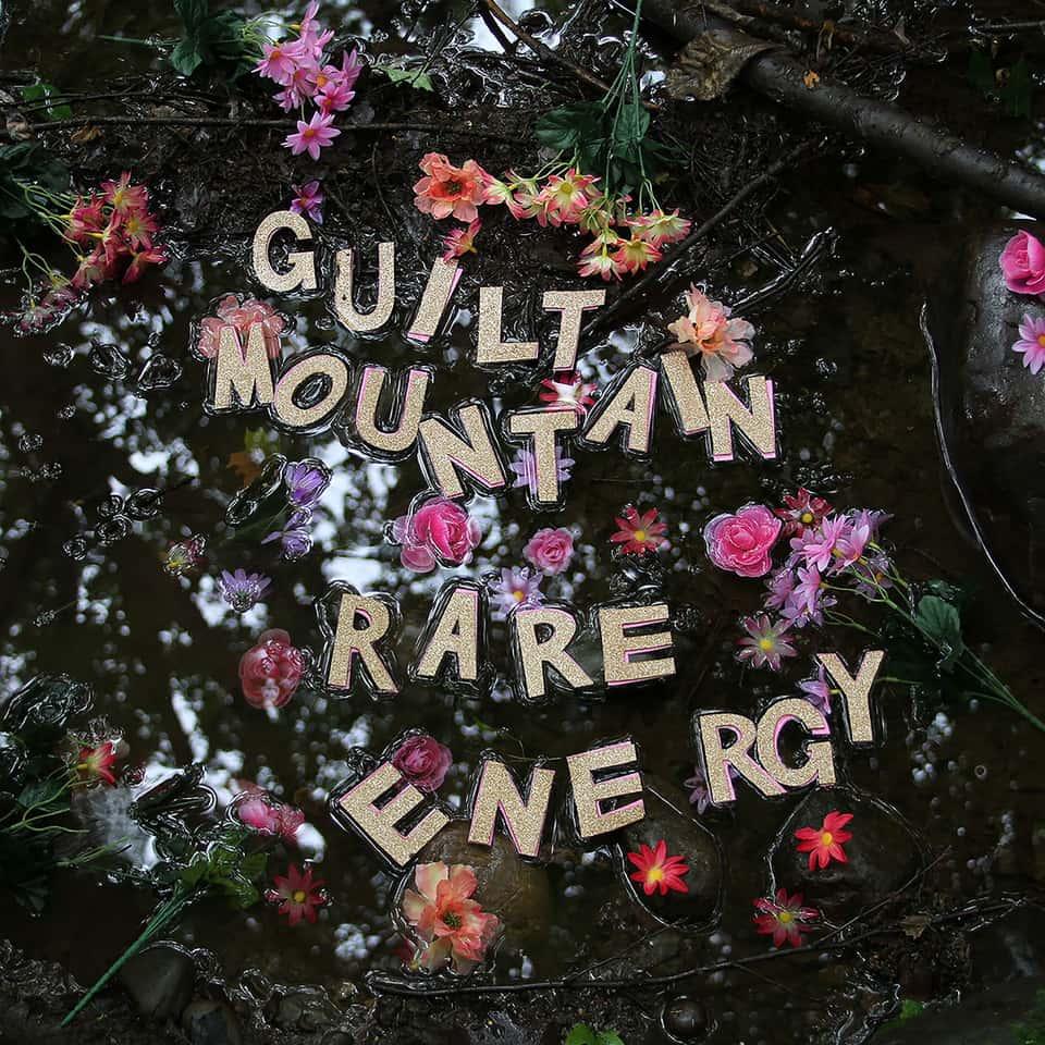 Guilt Mountain - Rare Energy