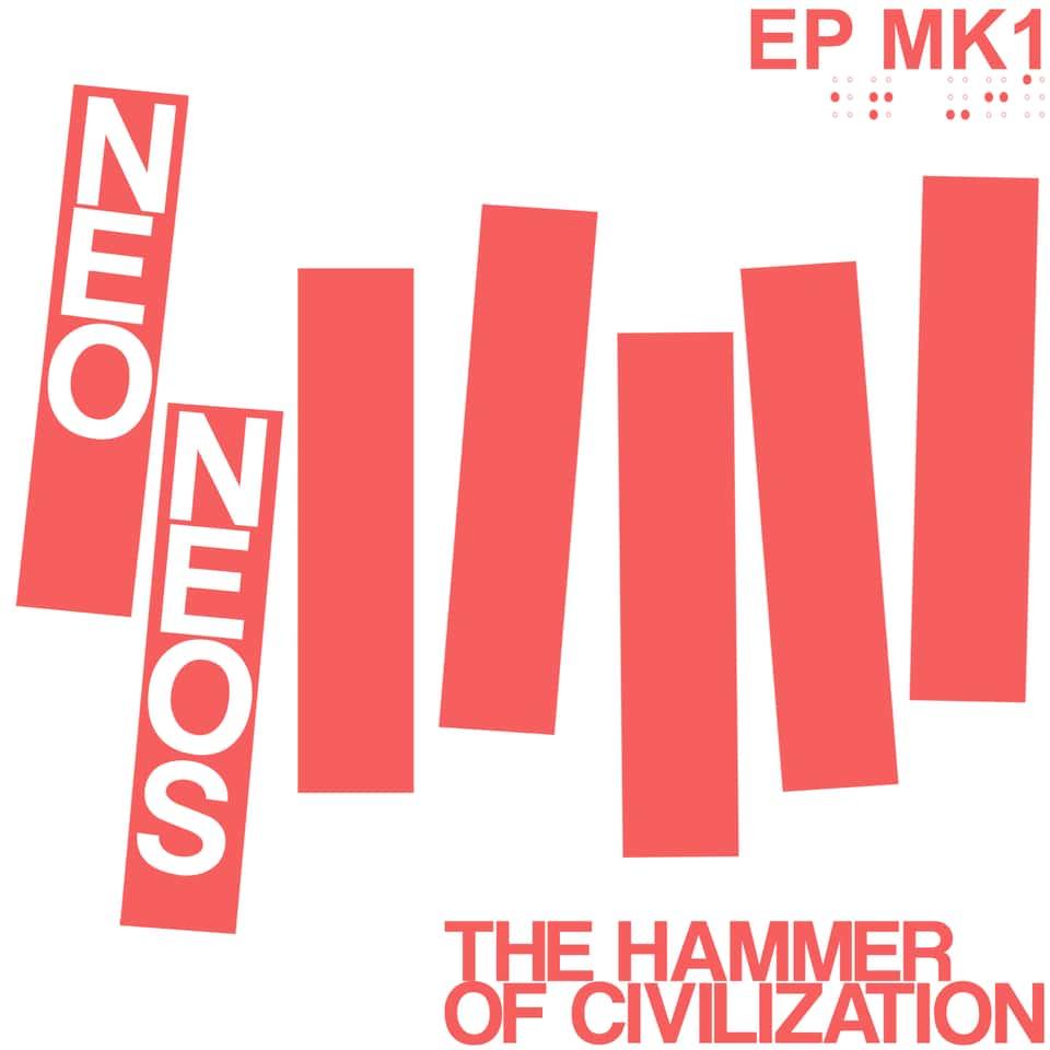 "Neo Neos - The Hammer of Civilization 7"" / Sailer Suit And Machine Gun"