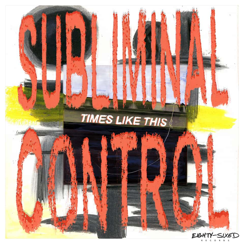 Subliminal Control - Times Like This