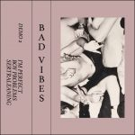 Bad Vibes - Demo 2