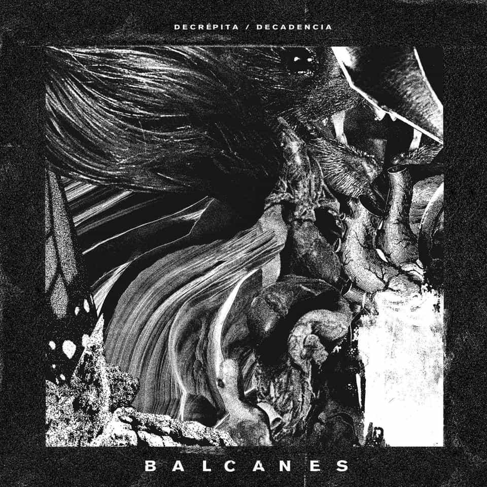 "Balcanes - Decrépita / Decadencia 7"""