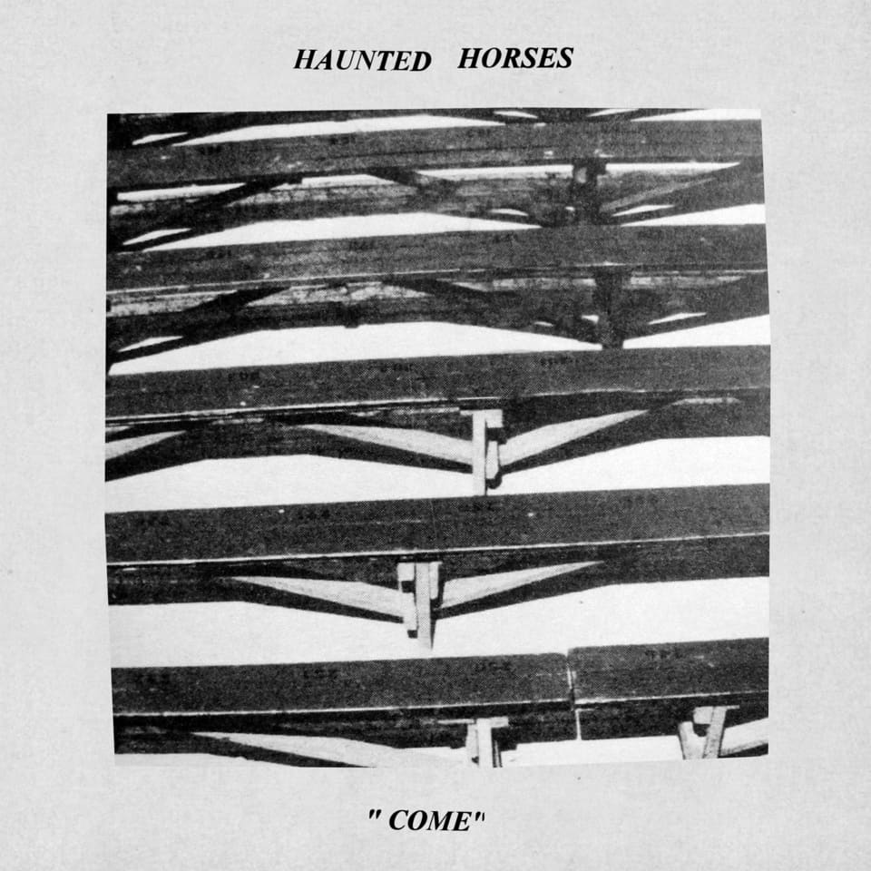 Haunted Horses - Come