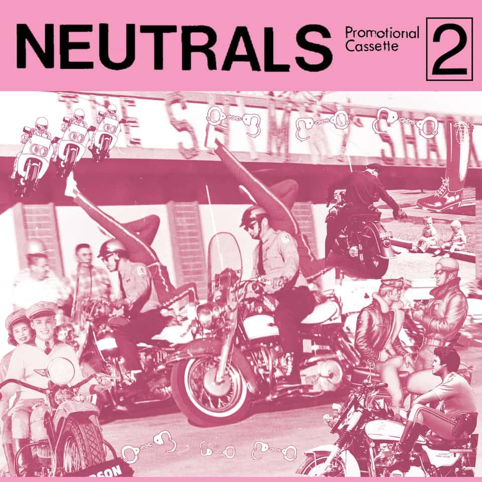 Neutrals - Promotional Cassette 2