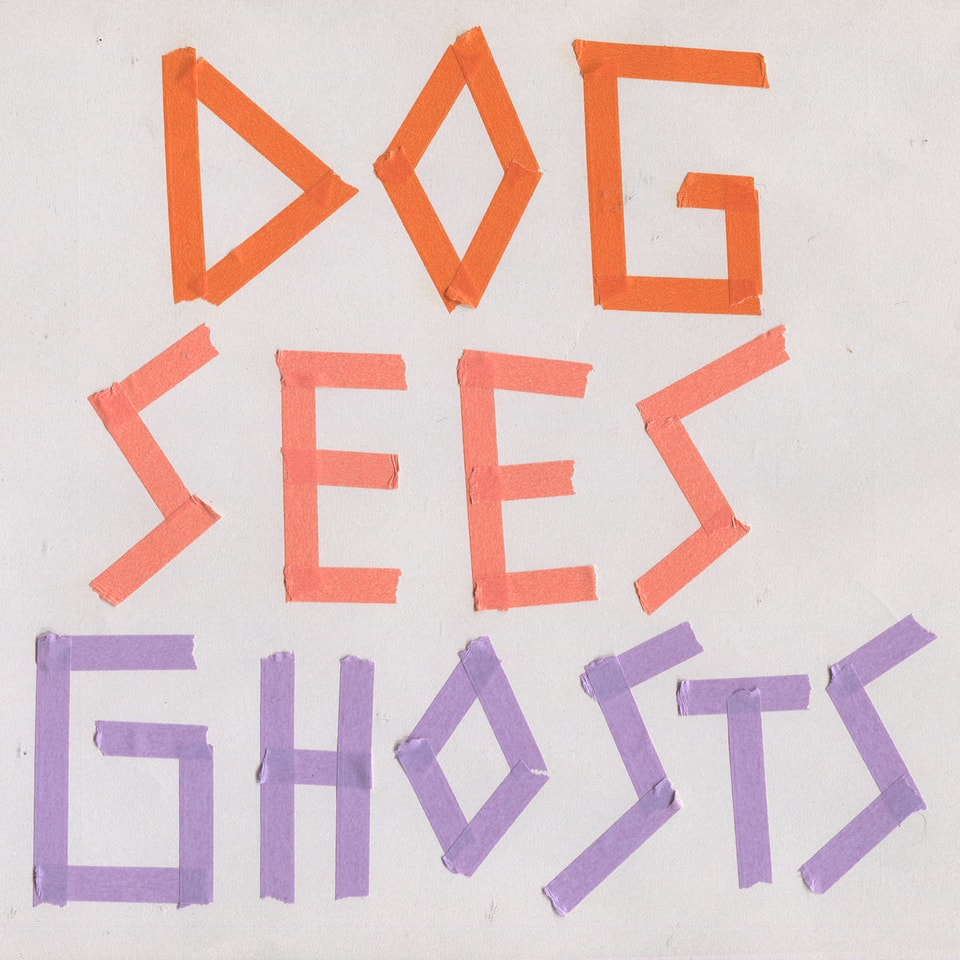 Powerplant - Dog Sees Ghosts