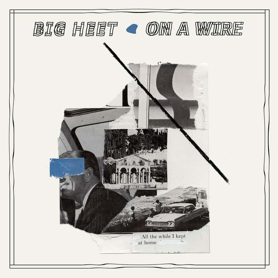 Big Heet - On A Wire