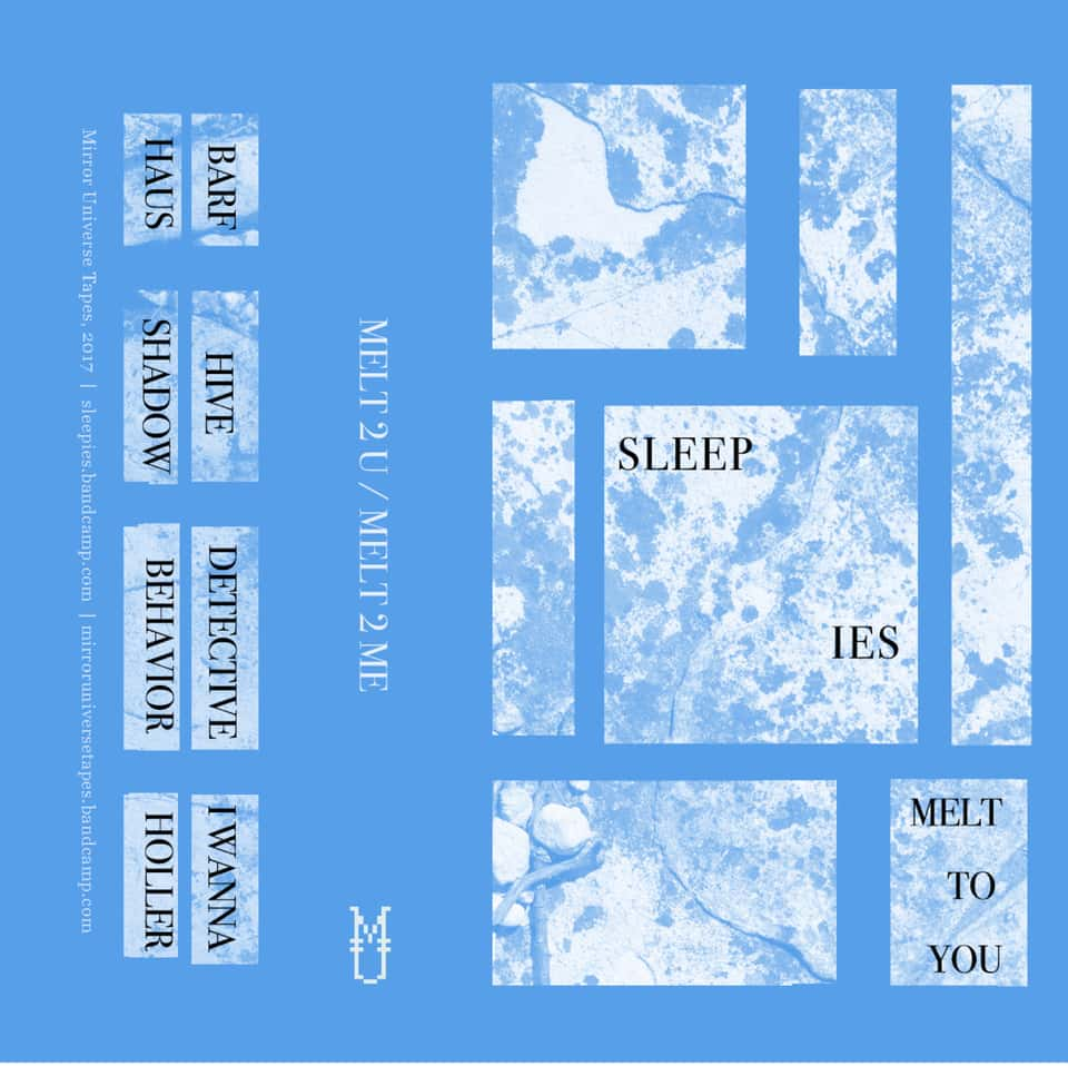 Sleepies - Melt To You