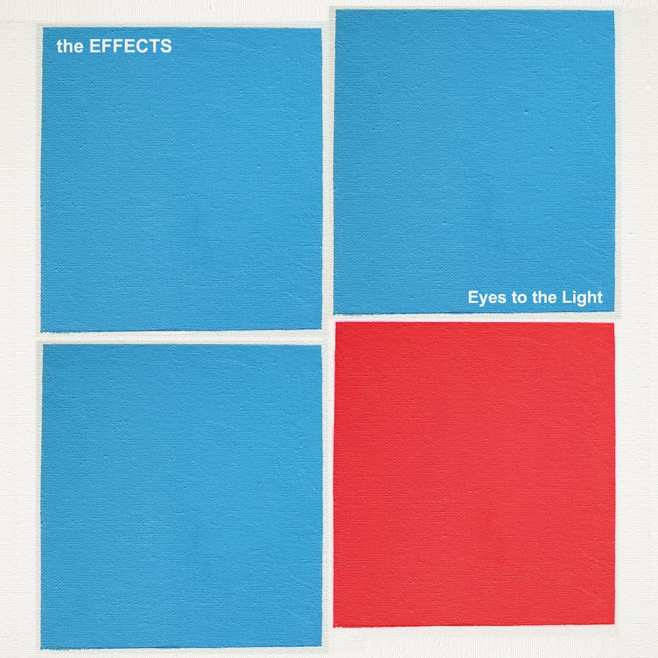 The Effects - Eyes To The Light