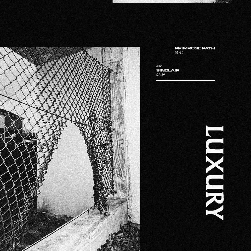 Luxury - Primrose Path / Sinclair