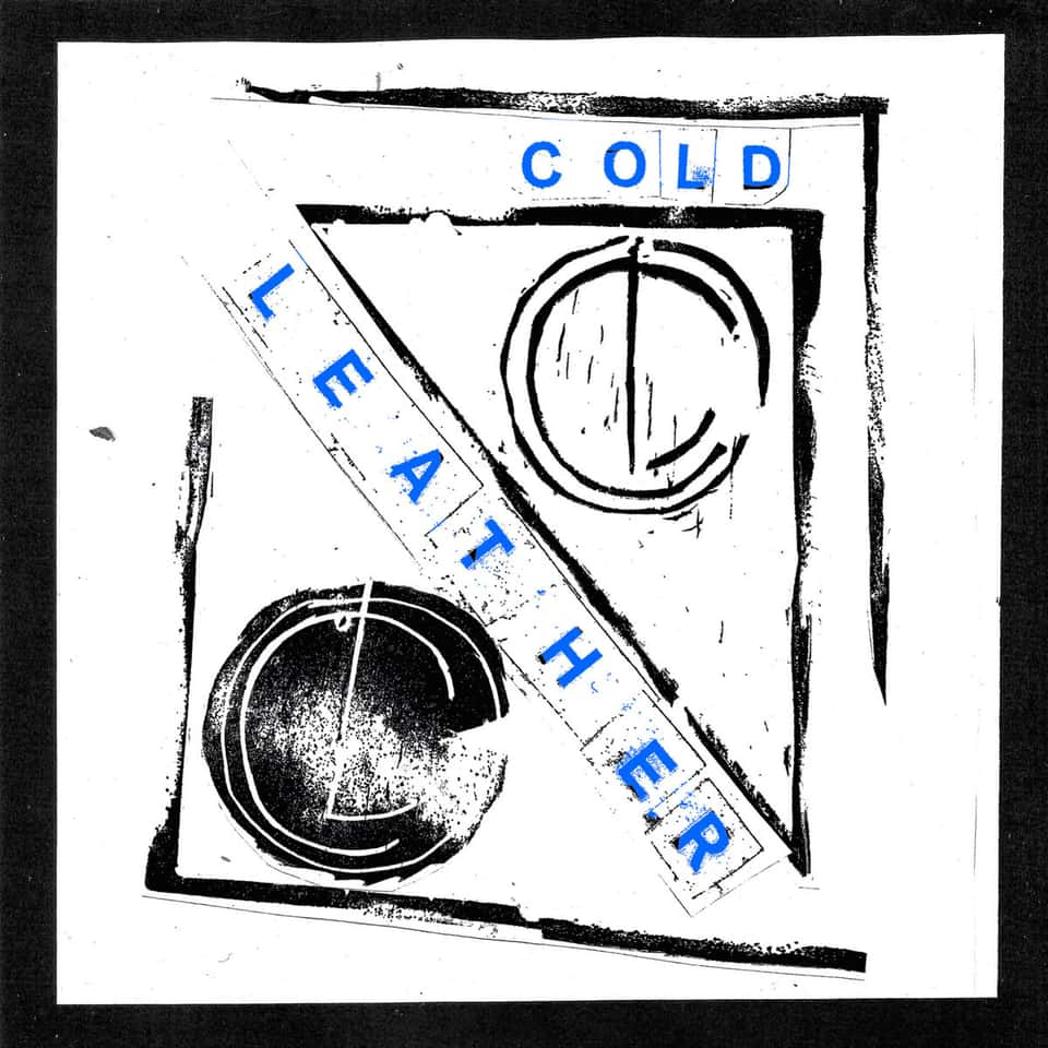 Cold Leather - Past Remedy 7""