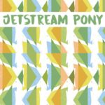 Jetstream Pony - Like You Less / Had Enough 7""