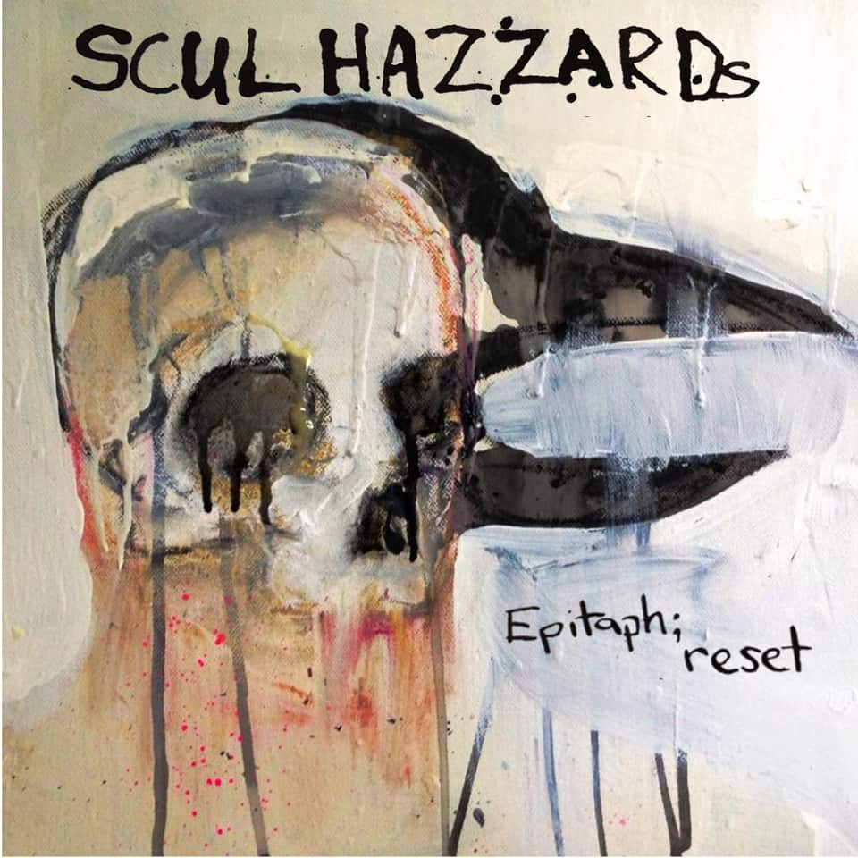 Scul Hazzards - Epitaph; reset