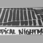 Tropical Nightmare - III