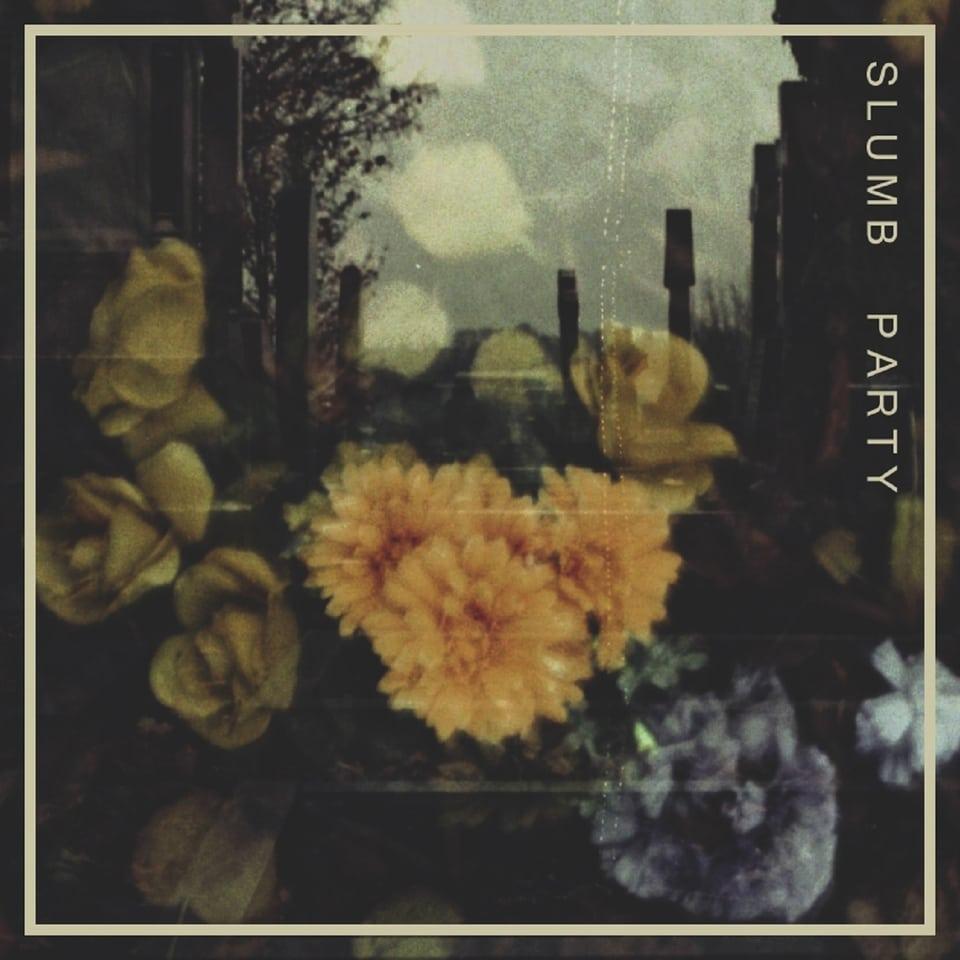 Slumb Party - Slumb Party
