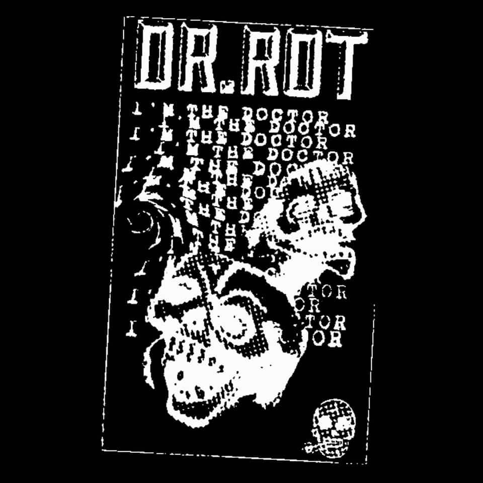 Dr. Rot - DEN / Brain Rot