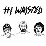 Hi Waisted - Hi Waisted