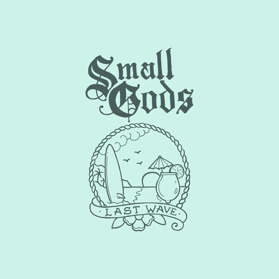Small Gods - Last Wave