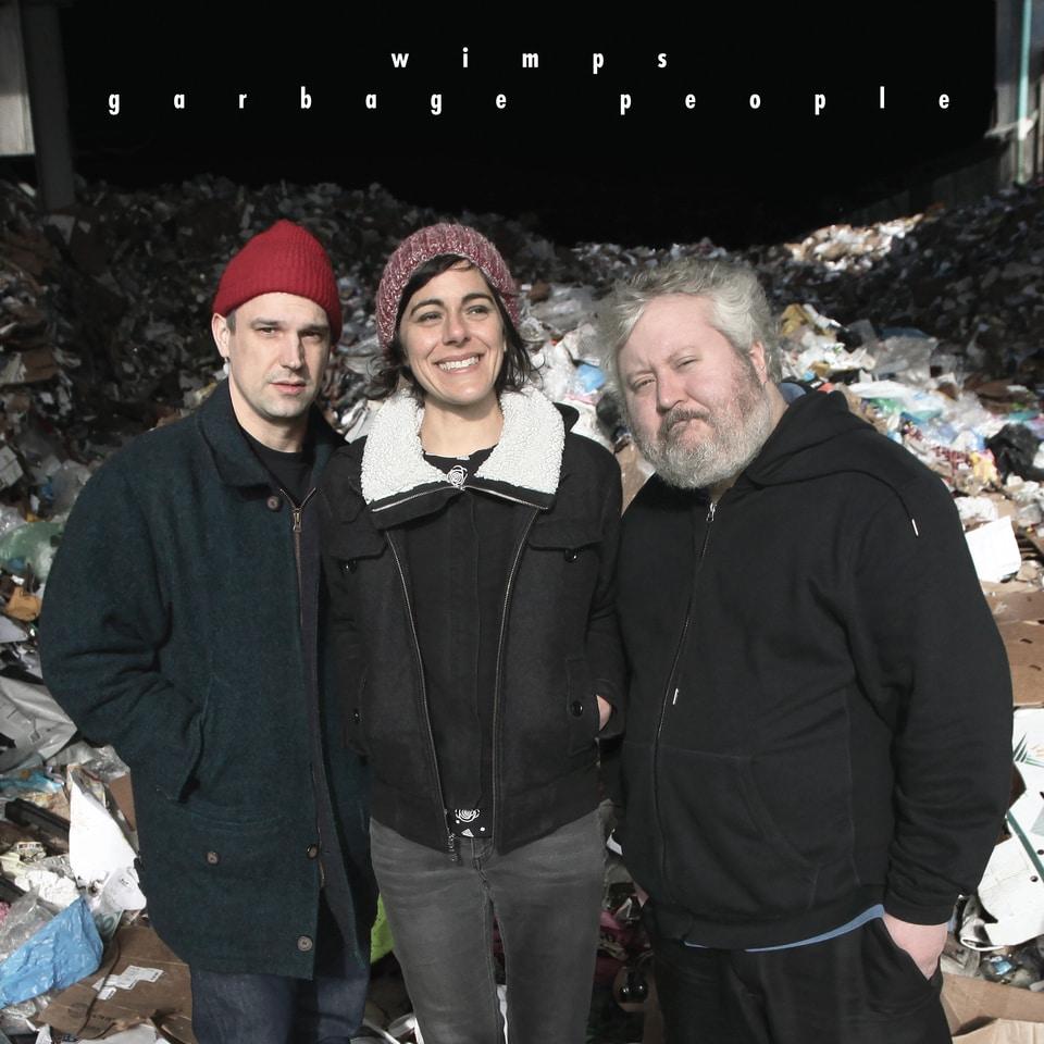 Wimps - Garbage People