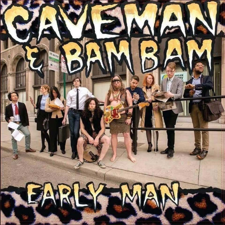 Caveman & Bam Bam - Early Man