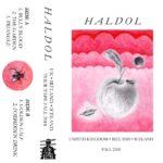 Haldol - UK-Ireland-Iceland Tour Tape