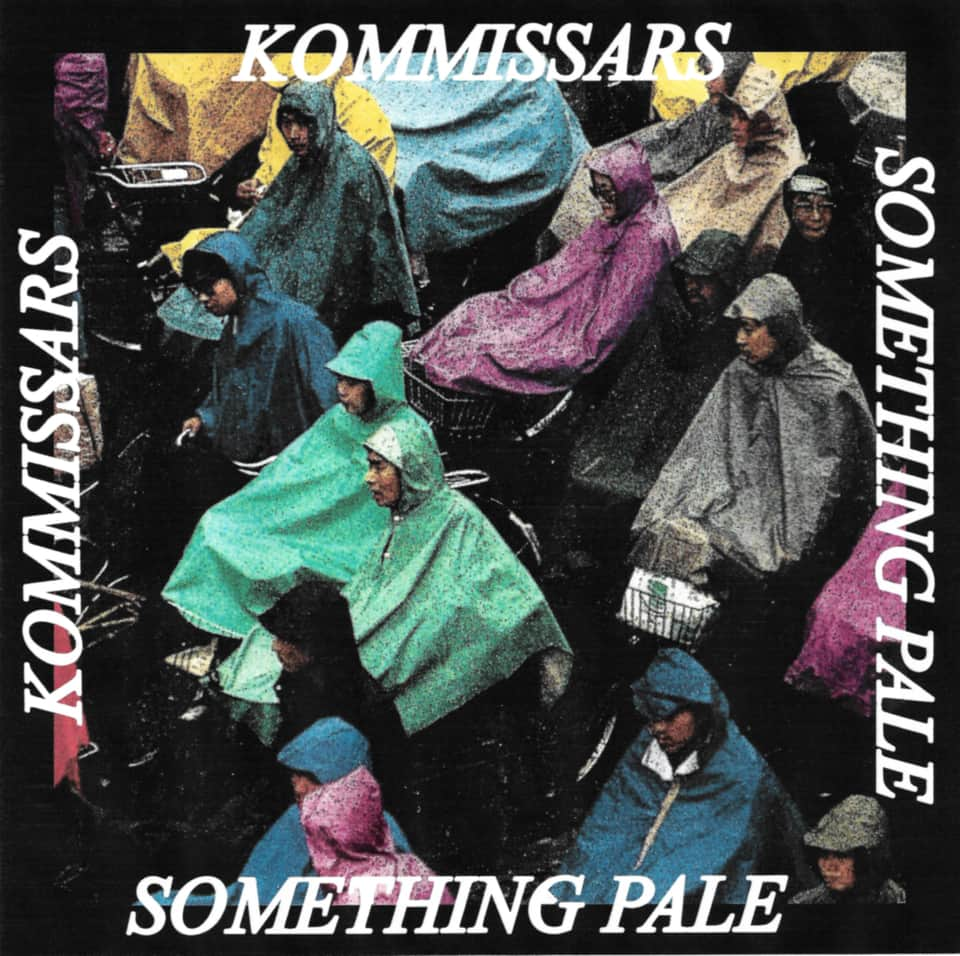 Kommissars - Something Pale
