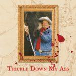 Leche - Trickle Down My Ass