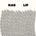 Nag & Lip - Split 7""