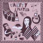 Vanity Plates - Cerebral Winter Comedies