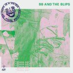BB And The Blips - Shame Job